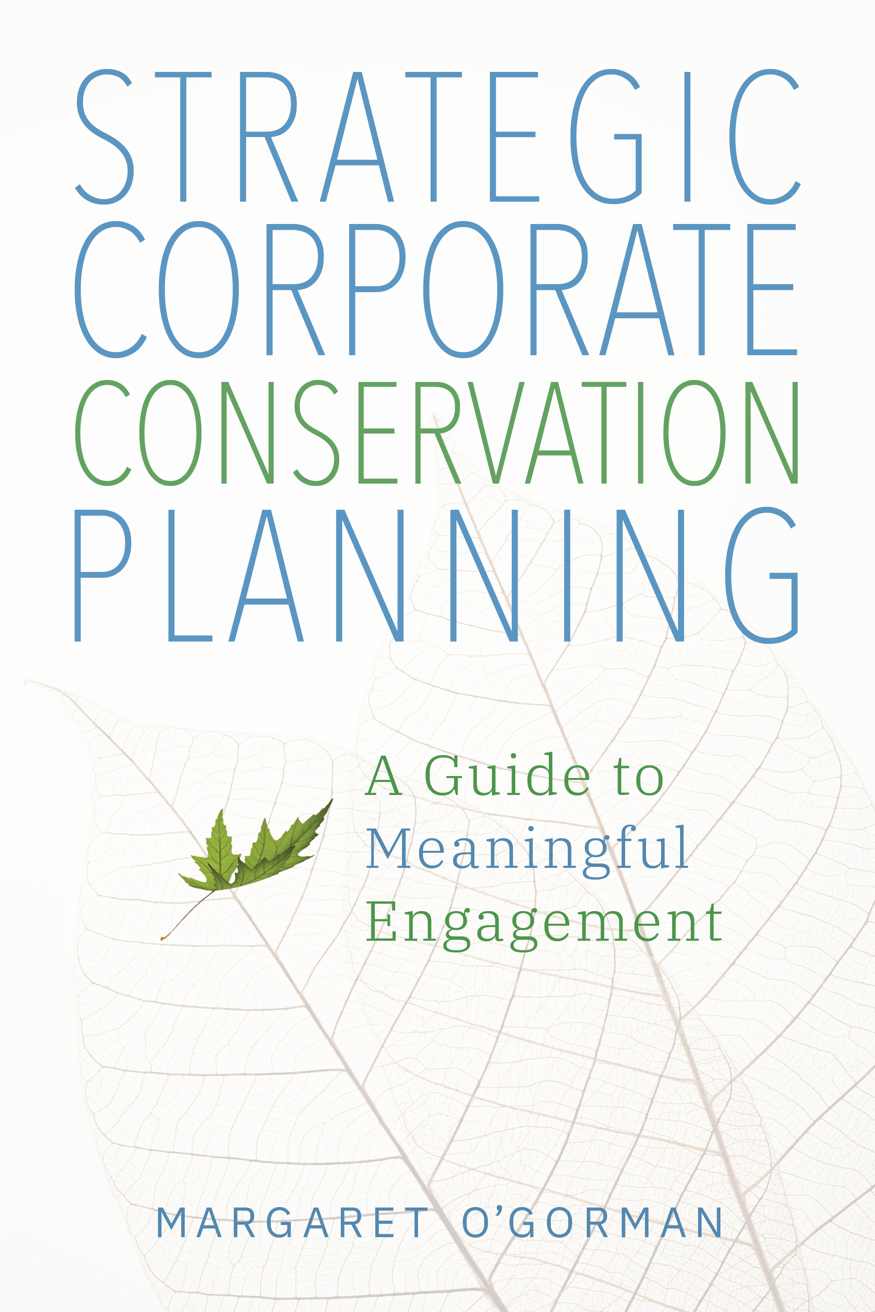 Strategic Corporate Conservation Planning: A Guide to Meaningful Engagement book cover