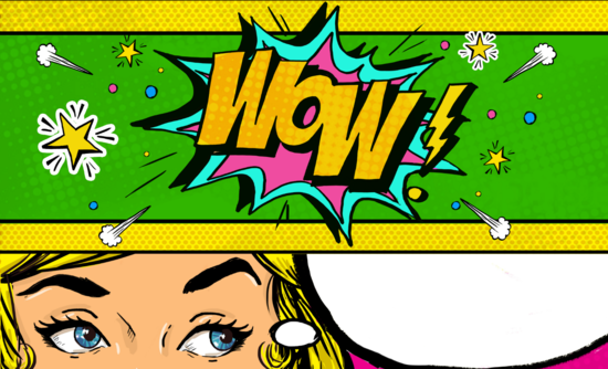 "Pop art image of woman's eyes and the word ""Wow!"""