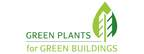 Green Plants for Green Buildings