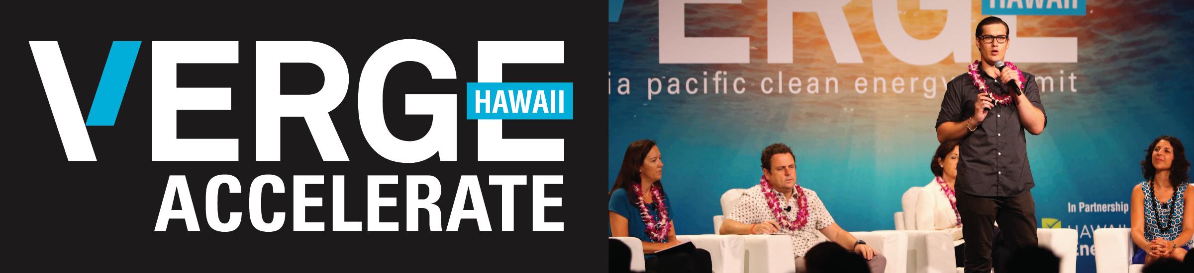 VERGE Hawaii 2017 Accelerate